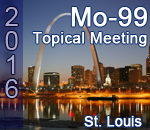 2016 Mo-99 Topical Meeting (St. Louis)
